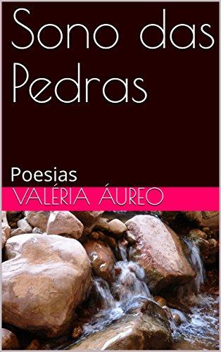 Sono das Pedras: Poesias - Valéria Áureo