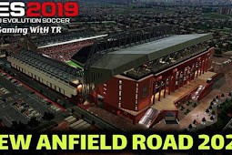 NEW Anfield Road (Liverpool) + Exterior - PES 2019