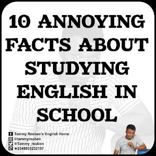 Annoying Facts about Studying English in School