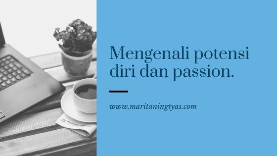 mengelola potensi diri dan passion