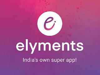 'Elyments'—First Indian Social Media Super App