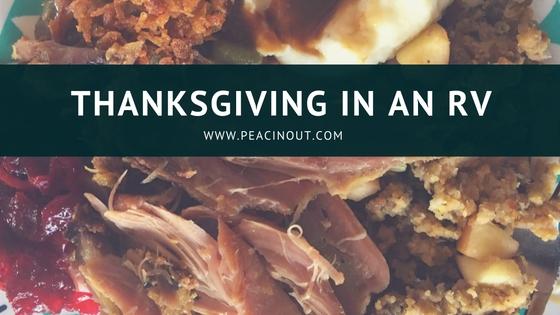 RV, Thanksgiving, Turkey, Green Bean Casserole, Cranberry Sauce with Orange Zest, Smoked Ham