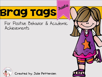 Brag tags offer a great way to reward positive behaviors.