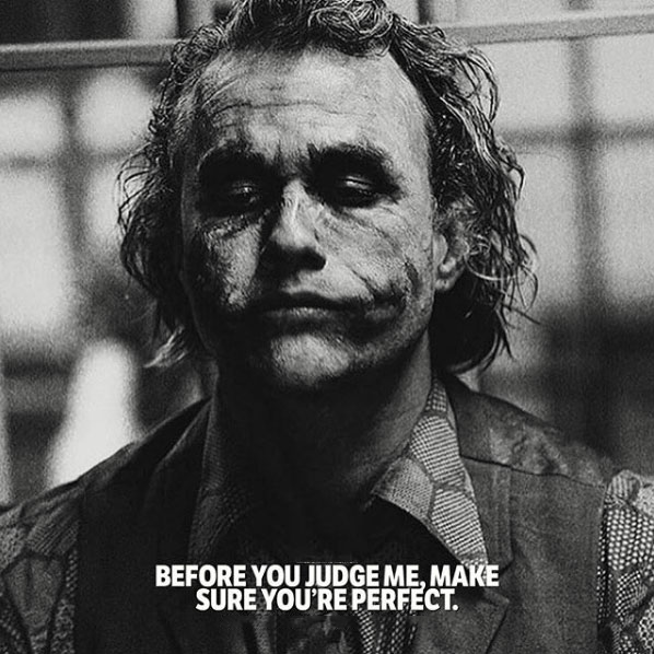 Before you Judge me, make sure you're Perfect. #quotes