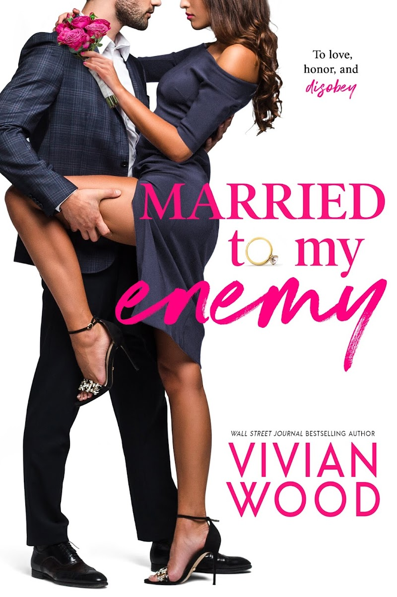 Cover Reveal: Married To My Enemy by Vivian Wood