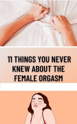 11 Things You Never Knew About The Female Orgasm