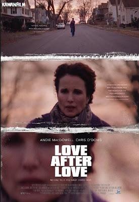 Love After Love (2017) WEB-DL Subtitle Indonesia