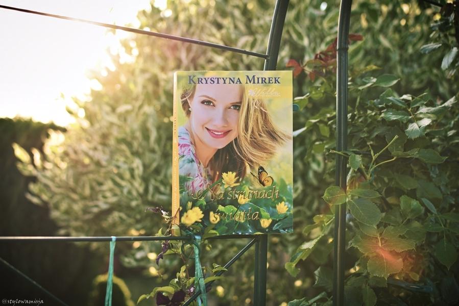 KrystynaMirek, NaStrunachŚwiatła, opowiadanie, powieśćobyczajowa, recenzja, seria, WillaPodKasztanem, WydawnictwoEdipresse,
