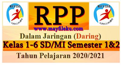 RPP Daring 1 Lembar Kelas 1-6 SD/MI K13 Edisi 2020-2021