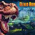 تحميل لعبة صيد الديناصورات دينو هنتر DINO HUNTER: DEADLY SHORES v3.0.2 مهكرة (ذهب واموال وماس غير محدود) اخر اصدار