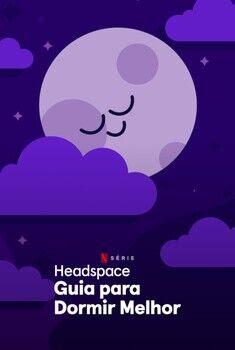 Headspace: Guia para Dormir Melhor 1ª Temporada Torrent - WEB-DL 1080p Dublado