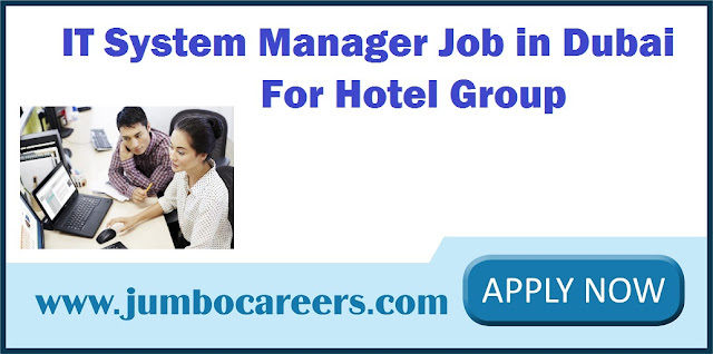 IT System Manager Job in Dubai