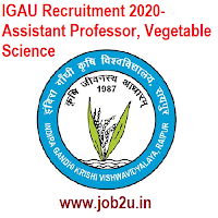IGAU Recruitment 2020- Assistant Professor, Vegetable Science