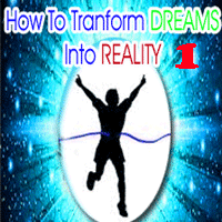How to transform dreams into reality, 9 hurdles in converting dreams into reality, Who has the ability to convert dreams into reality, Ways which helps to convert dreams into reality, What a person needs to achieve success soon within a specific period of time, Do occult sciences helps a person to convert dreams into reality.