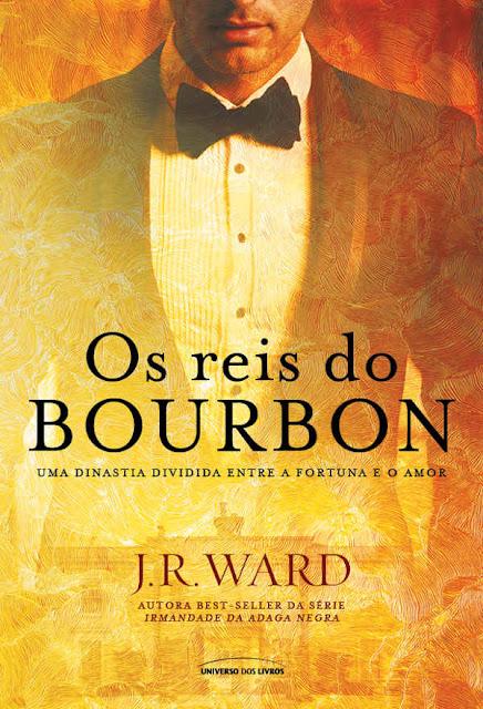 Os reis do Bourbon J. R. Ward