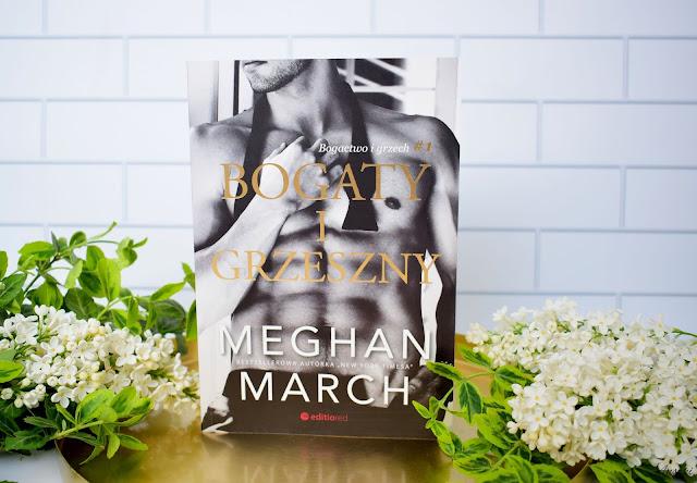 Bogaty i grzeszny, Meghan March- recenzja pierwszego tomu serii Bogactwo i grzech