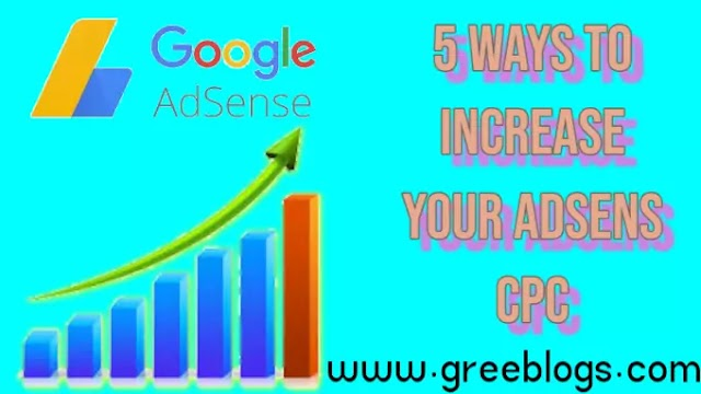 5 best ways to increase your low Adsense CPC.Adsense revenue. 2020