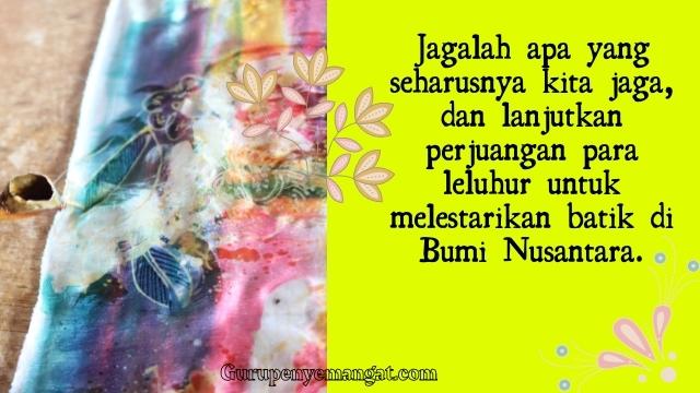 Kata-kata Mutiara Hari Batik Nasional, Mari Lestarikan Budaya Indonesia