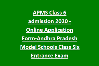 APMS Class 6 admission 2020 Notification Online Application Form-Andhra Pradesh Model Schools Class Six Entrance Exam
