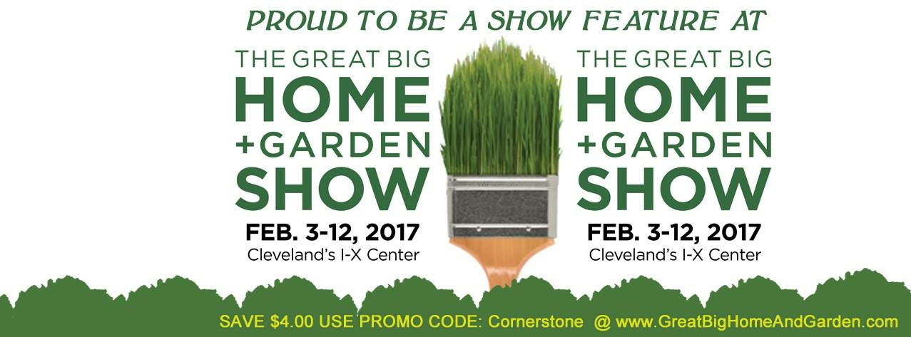The Great Big Home Garden Show Features Cornerstone