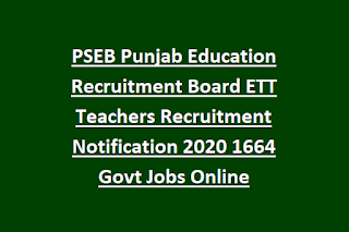 PSEB Punjab Education Recruitment Board ETT Teachers Recruitment Notification 2020 1664 Govt Jobs Online