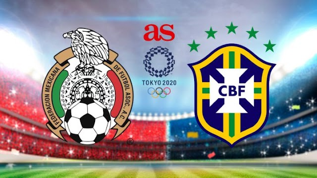Mexico vs Brazil Semifinals Olympic Games 2021 Preview and Prediction Live Soccer streams