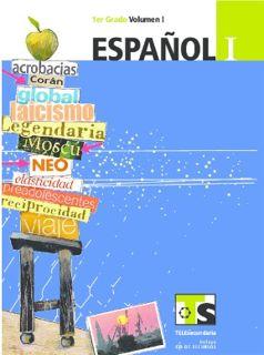 Español Volumen 1 y Volumen 2 primer grado Telesecundaria Ciclo Escolar 2015-2016