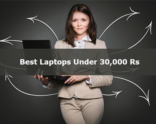 Best Laptops Under 30,000 Rs