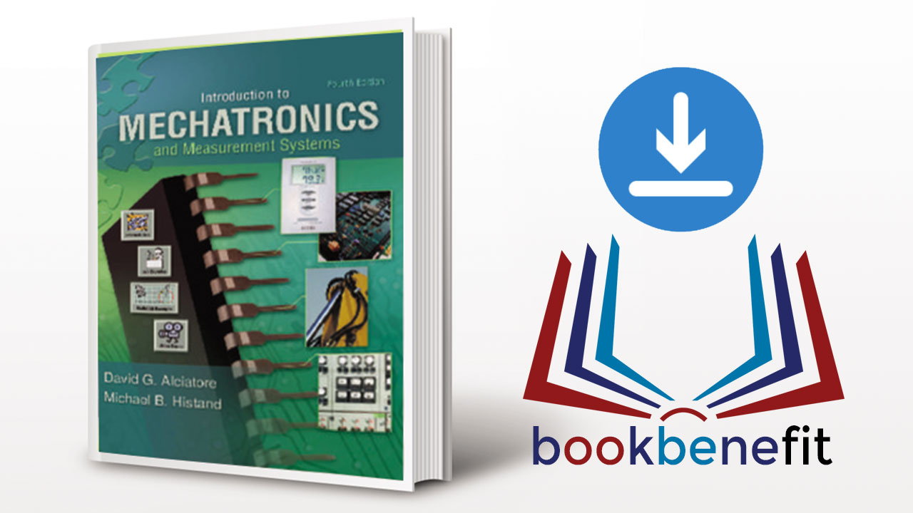 Introduction To Mechatronics And Measurement Systems Download Pdf