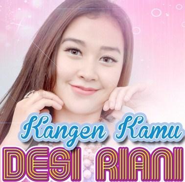 Koleksi Full Album  Lagu Desi Riani mp3 Terbaru dan Terlengkap