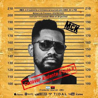 MCK - Cadáver Andante D'Hoje II (2020) BAIXAR MP3