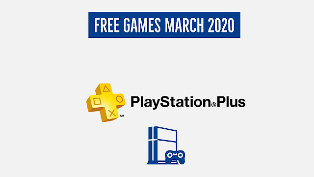 `PS Plus Games For March 2020