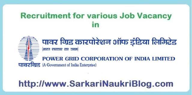 Sarkari Naukri Vacancy Recruitment in Power Grid India Limited