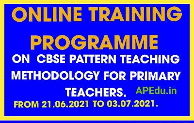 ONLINE TRAINING PROGRAMME ON  CBSE PATTERN TEACHING METHODOLOGY FOR PRIMARY TEACHERS
