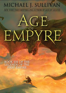 Age of Empyre (The Legends of the First Empire #6) by Michael J. Sullivan