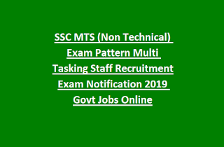 SSC MTS (Non Technical) Exam Pattern Multi Tasking Staff Recruitment Exam Notification 2019 Govt Jobs Online