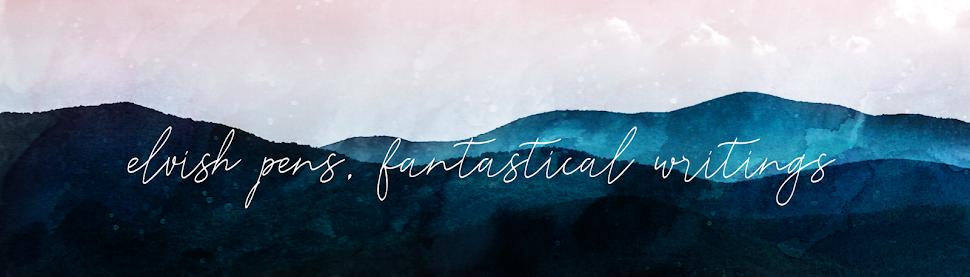 Elvish Pens Fantastic Writings [blog header image]