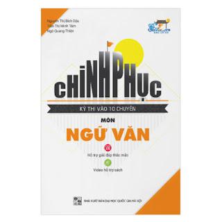 Chinh Phục Kì Thi Vào 10 Chuyên Môn Ngữ Văn ebook PDF-EPUB-AWZ3-PRC-MOBI