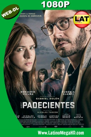 Los Padecientes (2017) Latino HD WEB-DL 1080P ()