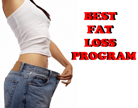 The Best Fat Loss Program For fast Weight Loss