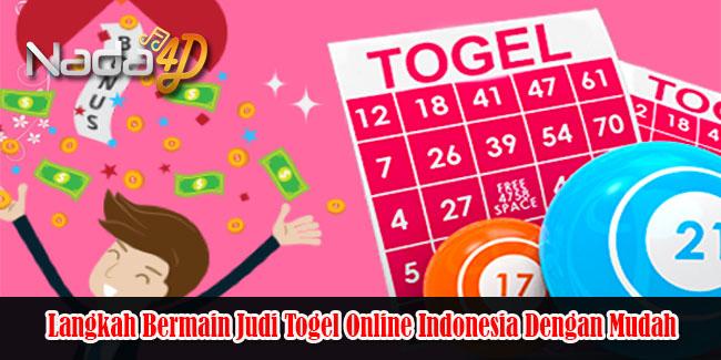 Langkah Bermain Judi Togel Online Indonesia Dengan Mudah