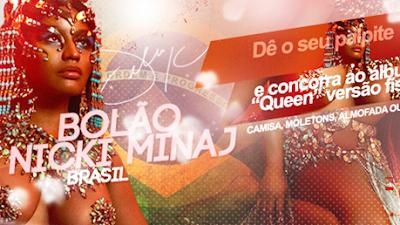 BOLÃO NICKI MINAJ BRASIL: Concorra a prêmios! [Resultado]!