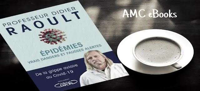Télécharger ebook Epidémies : vrais dangers et fausses alertes Livre de Didier Raoult en epub gratuit (2020)