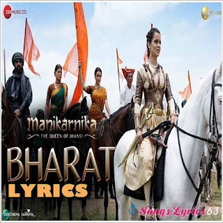 Bharata Lyrics Manikarnika The Queen of Jhansi [2019]
