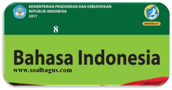 Soal Dan Jawaban Pat B Indonesia Kelas 8 Smp Mts K 13 Th 2020 Soalbagus Com