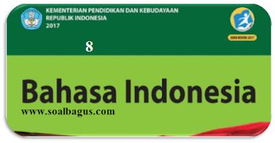 Download naskah soal pat/ ukk smp kelas 8 pelajaran bhs indonesia dan kunci jawaban kurikulum 2013 edisi revisi, tahun 2017, 2018, 2019, 2020, 2021, 2022, 2023