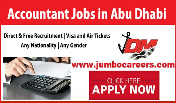 Accountant jobs in Abu Dhabi with Free visa and air Ticket, Account job openings in Gulf countries,