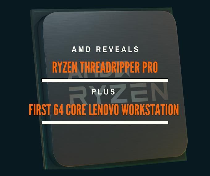 AMD Releases Ryzen ThreadRipper Pro, Intros Lenovo Workstation with 64-Core Processor