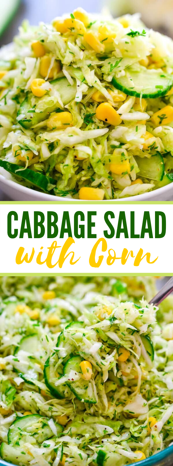 CABBAGE SALAD WITH CORN #meals #vegetarian