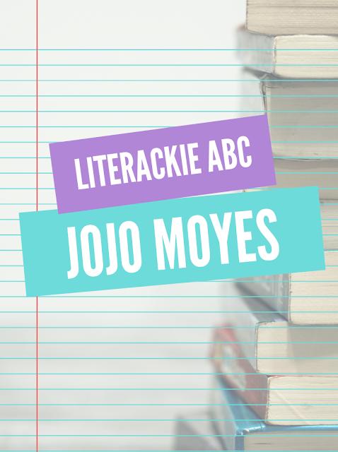 Literackie ABC - alfabet Jojo Moyes